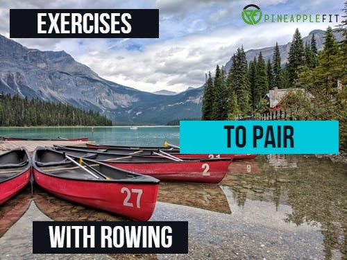 Exercises to Pair with Rowing