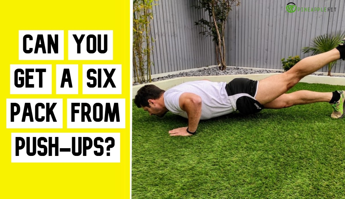 Can You Get a Six Pack from Push-Ups