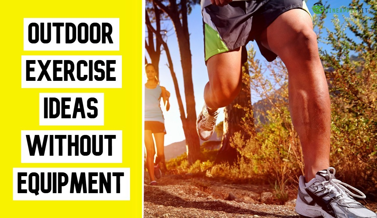 Outdoor Exercise Ideas Without Equipment