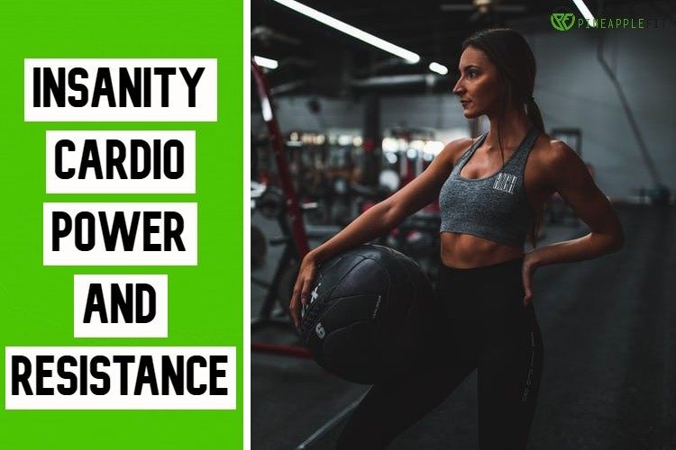 Insanity Cardio Power and Resistance