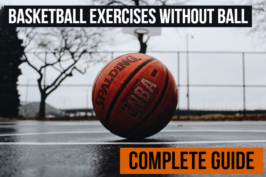 Basketball Exercises Without Ball